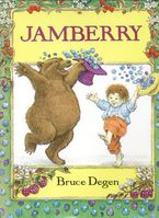 Jamberry Hardcover  by Bruce Degen