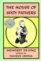 The House of Sixty Fathers Hardcover  by Meindert DeJong