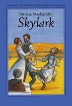 Skylark Hardcover  by Patricia MacLachlan