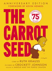 the-carrot-seed-75th-anniversary