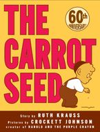 The Carrot Seed Hardcover  by Ruth Krauss