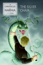 The Silver Chair Hardcover  by C. S. Lewis