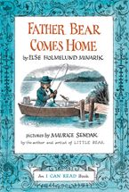 Father Bear Comes Home Hardcover  by Else Holmelund Minarik