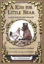 A Kiss for Little Bear Hardcover  by Else Holmelund Minarik