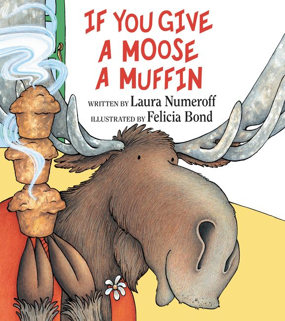 Image result for if you give a moose a muffin images