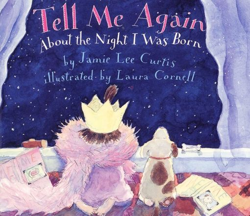 Tell Me Again About the Night I Was Born - Jamie Lee Curtis