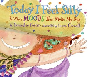 Today I Feel Silly & Other Moods That Make My Day book image