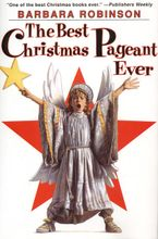 The Best Christmas Pageant Ever Hardcover  by Barbara Robinson