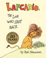 Lafcadio, the Lion Who Shot Back