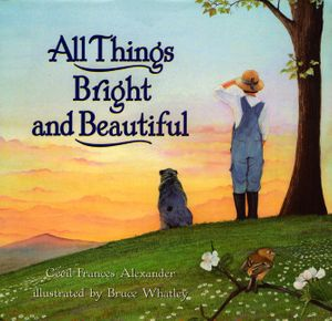 All Things Bright and Beautiful book image