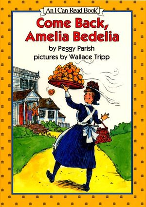 Come Back, Amelia Bedelia book image