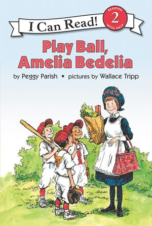 Play Ball, Amelia Bedelia book image