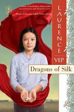 Dragons of Silk