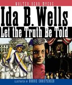 Ida B. Wells Hardcover  by Walter Dean Myers