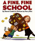 A Fine, Fine School Hardcover  by Sharon Creech