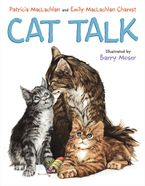 Cat Talk Hardcover  by Patricia MacLachlan