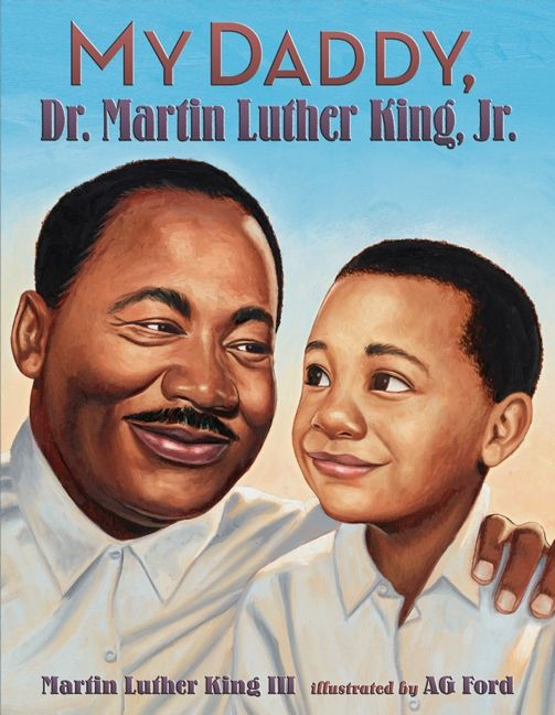 My Daddy Dr Martin Luther King Jr Ag Ford Hardcover