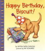 Happy Birthday, Biscuit!