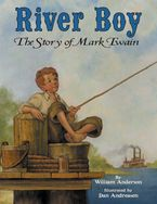 River Boy Hardcover  by William Anderson