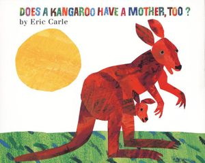 Does a Kangaroo Have a Mother, Too? book image