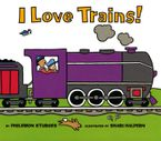 I Love Trains!