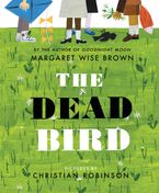 The Dead Bird Hardcover  by Margaret Wise Brown