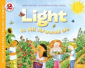 Light Is All Around Us book image