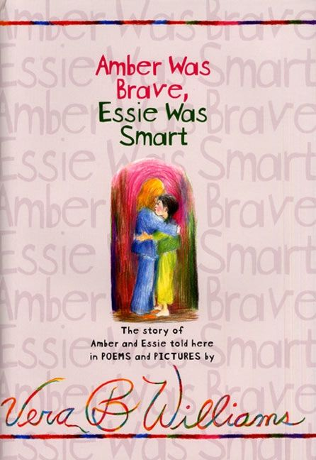 Amber Was Brave, Essie Was Smart - Vera B. Williams - Hardcover