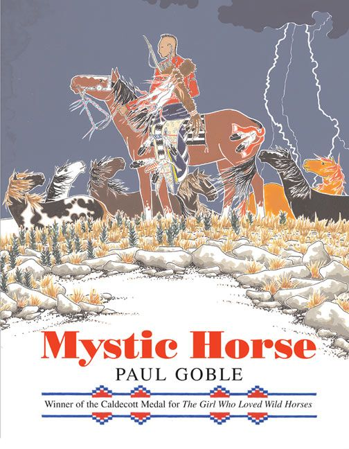 Mystic horse paul goble hardcover read a sample enlarge book cover fandeluxe Images