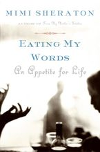 Eating My Words Paperback  by Mimi Sheraton