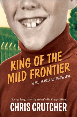 King of the Mild Frontier book image