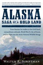 Alaska Paperback  by Walter R. Borneman