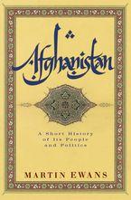 Afghanistan Paperback  by Martin Ewans
