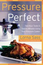 Pressure Perfect Hardcover  by Lorna J. Sass