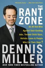 The Rant Zone Paperback  by Dennis Miller