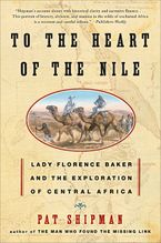 To the Heart of the Nile Paperback  by Pat Shipman