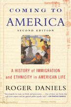 Coming to America (Second Edition) Paperback  by Roger Daniels