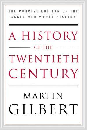 A History of the Twentieth Century book image