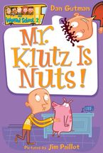 My Weird School #2: Mr. Klutz Is Nuts! Paperback  by Dan Gutman
