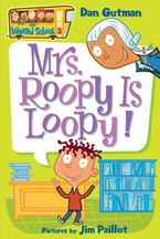 my-weird-school-3-mrs-roopy-is-loopy