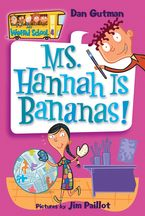 my-weird-school-4-ms-hannah-is-bananas