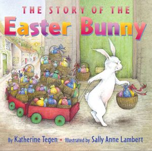 The Story of the Easter Bunny book image