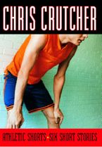 Athletic Shorts Paperback  by Chris Crutcher