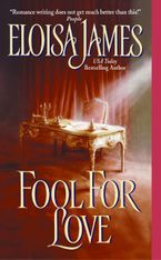 Fool for Love Paperback  by Eloisa James