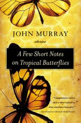 A Few Short Notes on Tropical Butterflies
