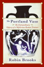 The Portland Vase Paperback  by Robin Brooks