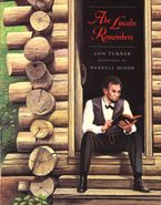 Abe Lincoln Remembers Paperback  by Ann Turner