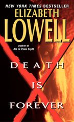 Death Is Forever Paperback  by Elizabeth Lowell