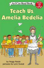 teach-us-amelia-bedelia