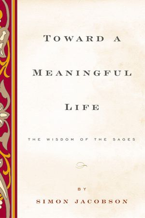 Toward a Meaningful Life, New Edition book image